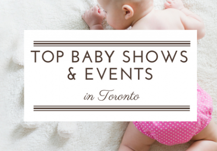 Top Baby Shows and Events in Toronto