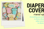 Diaper Cover Round-Up